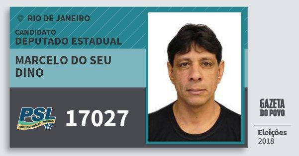 Santinho Marcelo do Seu Dino 17027 (PSL) Deputado Estadual | Rio de Janeiro | Eleições 2018
