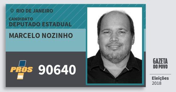 Santinho Marcelo Nozinho 90640 (PROS) Deputado Estadual | Rio de Janeiro | Eleições 2018