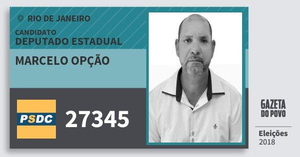 Santinho Marcelo Opção 27345 (DC) Deputado Estadual | Rio de Janeiro | Eleições 2018