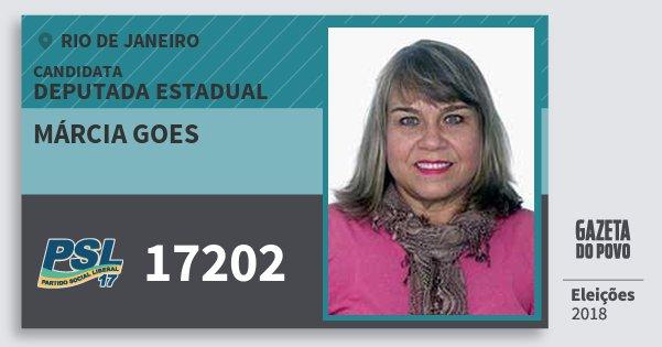 Santinho Márcia Goes 17202 (PSL) Deputada Estadual | Rio de Janeiro | Eleições 2018