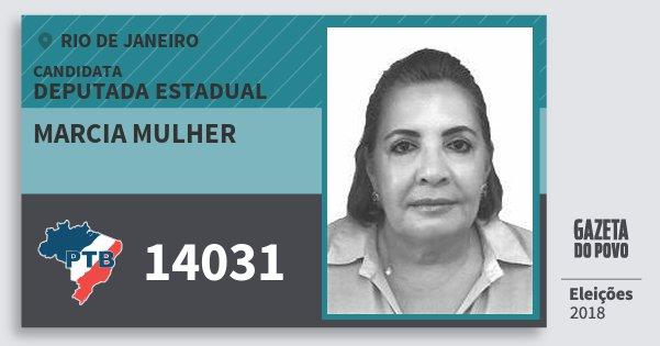 Santinho Marcia Mulher 14031 (PTB) Deputada Estadual | Rio de Janeiro | Eleições 2018
