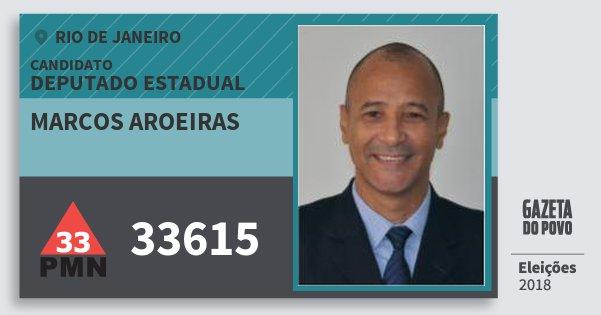 Santinho Marcos Aroeiras 33615 (PMN) Deputado Estadual | Rio de Janeiro | Eleições 2018