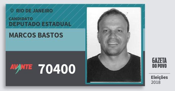 Santinho Marcos Bastos 70400 (AVANTE) Deputado Estadual   Rio de Janeiro   Eleições 2018