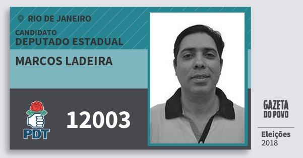 Santinho Marcos Ladeira 12003 (PDT) Deputado Estadual | Rio de Janeiro | Eleições 2018