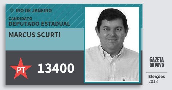 Santinho Marcus Scurti 13400 (PT) Deputado Estadual   Rio de Janeiro   Eleições 2018