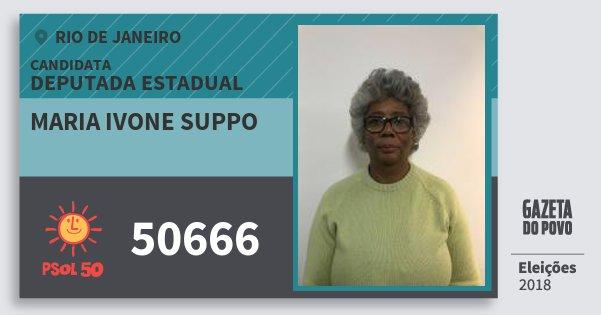 Santinho Maria Ivone Suppo 50666 (PSOL) Deputada Estadual | Rio de Janeiro | Eleições 2018
