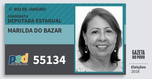 Santinho Marilda do Bazar 55134 (PSD) Deputada Estadual | Rio de Janeiro | Eleições 2018