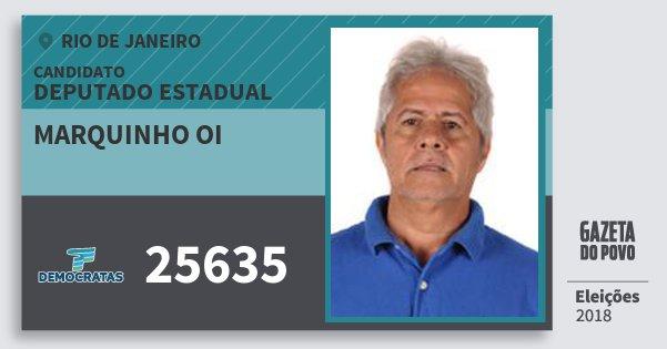 fad3cb8fe7b9c Santinho Marquinho Oi 25635 (DEM) Deputado Estadual   Rio de Janeiro    Eleições 2018. Compartilhe este candidato