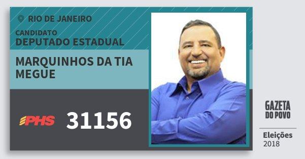 Santinho Marquinhos da Tia Megue 31156 (PHS) Deputado Estadual | Rio de Janeiro | Eleições 2018
