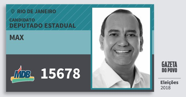 Santinho Max 15678 (MDB) Deputado Estadual | Rio de Janeiro | Eleições 2018