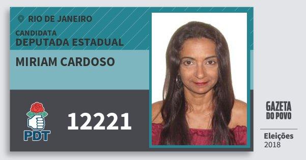 Santinho Miriam Cardoso 12221 (PDT) Deputada Estadual | Rio de Janeiro | Eleições 2018