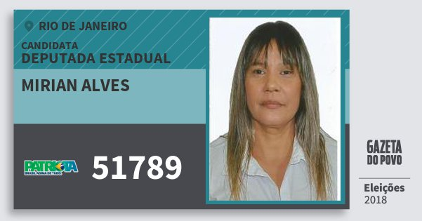 Santinho Mirian Alves 51789 (PATRI) Deputada Estadual | Rio de Janeiro | Eleições 2018