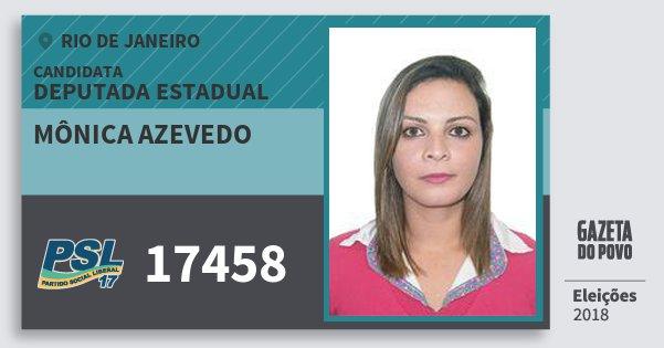 Santinho Mônica Azevedo 17458 (PSL) Deputada Estadual | Rio de Janeiro | Eleições 2018