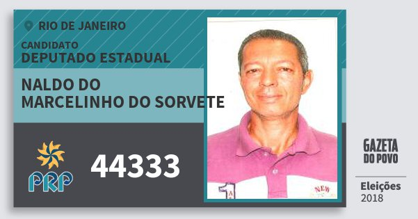Santinho Naldo do Marcelinho do Sorvete 44333 (PRP) Deputado Estadual | Rio de Janeiro | Eleições 2018