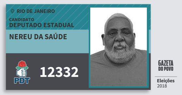 Santinho Nereu da Saúde 12332 (PDT) Deputado Estadual | Rio de Janeiro | Eleições 2018