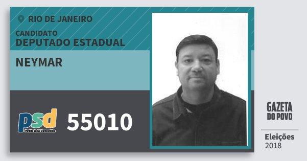 Santinho Neymar 55010 (PSD) Deputado Estadual | Rio de Janeiro | Eleições 2018