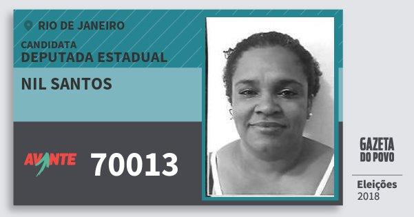Santinho Nil Santos 70013 (AVANTE) Deputada Estadual | Rio de Janeiro | Eleições 2018