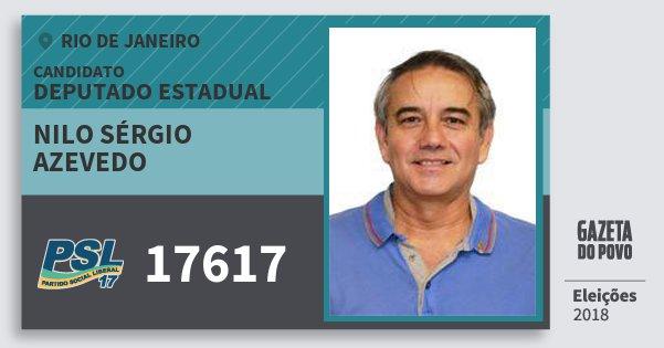 Santinho Nilo Sérgio Azevedo 17617 (PSL) Deputado Estadual | Rio de Janeiro | Eleições 2018