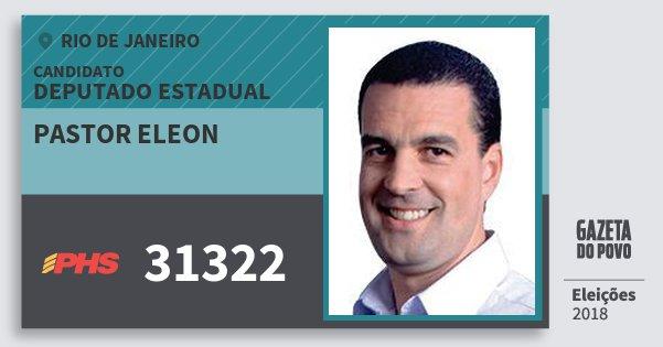 Santinho Pastor Eleon 31322 (PHS) Deputado Estadual | Rio de Janeiro | Eleições 2018