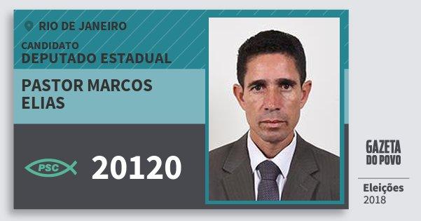 Santinho Pastor Marcos Elias 20120 (PSC) Deputado Estadual | Rio de Janeiro | Eleições 2018