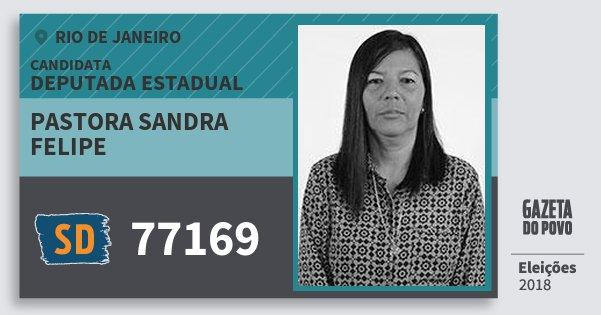 937df533da612 Santinho Pastora Sandra Felipe 77169 (SOLIDARIEDADE) Deputada Estadual