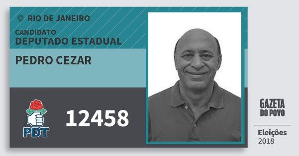 Santinho Pedro Cezar 12458 (PDT) Deputado Estadual | Rio de Janeiro | Eleições 2018