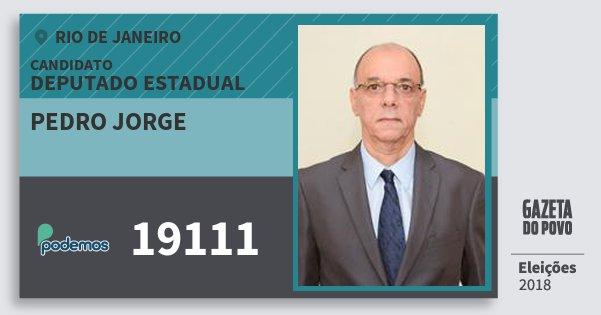 Santinho Pedro Jorge 19111 (PODE) Deputado Estadual | Rio de Janeiro | Eleições 2018