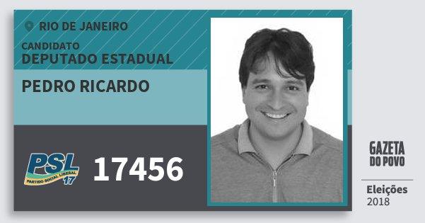 Santinho Pedro Ricardo 17456 (PSL) Deputado Estadual | Rio de Janeiro | Eleições 2018