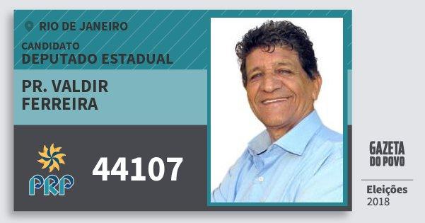 Santinho Pr. Valdir Ferreira 44107 (PRP) Deputado Estadual | Rio de Janeiro | Eleições 2018