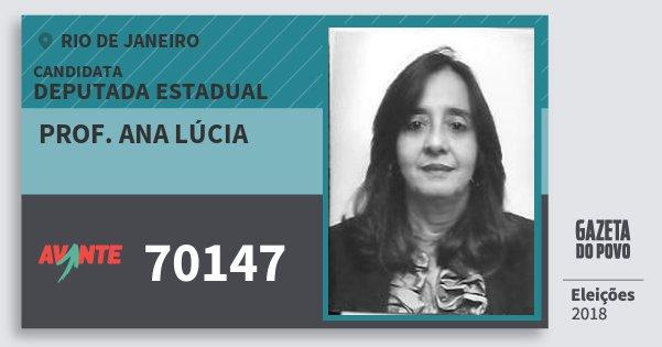 Santinho Prof. Ana Lúcia 70147 (AVANTE) Deputada Estadual | Rio de Janeiro | Eleições 2018