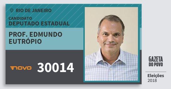 Santinho Prof. Edmundo Eutrópio 30014 (NOVO) Deputado Estadual | Rio de Janeiro | Eleições 2018