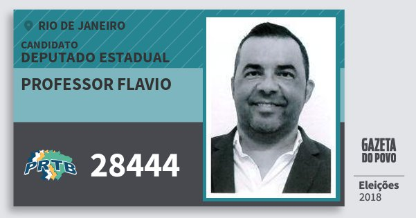 Santinho Professor Flavio 28444 (PRTB) Deputado Estadual | Rio de Janeiro | Eleições 2018