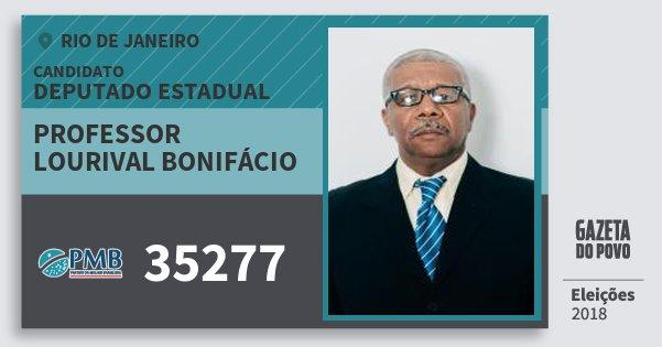 ebce1af4b2b70 Santinho Professor Lourival Bonifácio 35277 (PMB) Deputado Estadual   Rio  de Janeiro   Eleições. Compartilhe este candidato