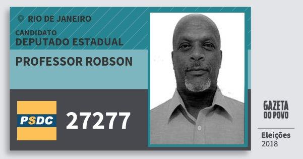 Santinho Professor Robson 27277 (DC) Deputado Estadual | Rio de Janeiro | Eleições 2018