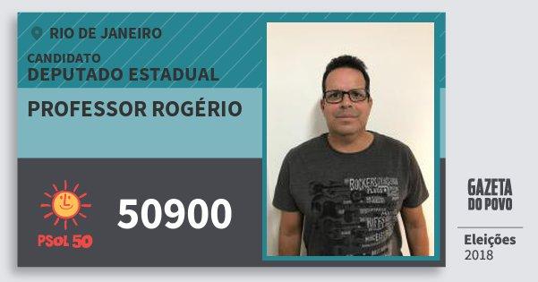 Santinho Professor Rogério 50900 (PSOL) Deputado Estadual | Rio de Janeiro | Eleições 2018
