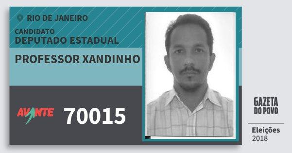 Santinho Professor Xandinho 70015 (AVANTE) Deputado Estadual | Rio de Janeiro | Eleições 2018
