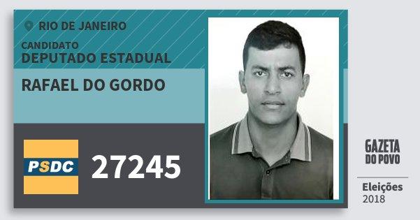 Santinho Rafael do Gordo 27245 (DC) Deputado Estadual   Rio de Janeiro   Eleições 2018