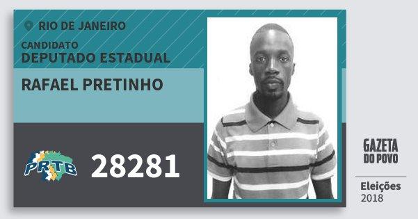 Santinho Rafael Pretinho 28281 (PRTB) Deputado Estadual   Rio de Janeiro   Eleições 2018