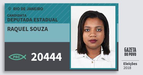 Santinho Raquel Souza 20444 (PSC) Deputada Estadual | Rio de Janeiro | Eleições 2018