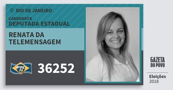 Santinho Renata da Telemensagem 36252 (PTC) Deputada Estadual | Rio de Janeiro | Eleições 2018