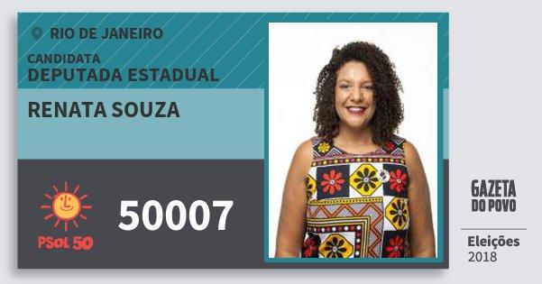 Santinho Renata Souza 50007 (PSOL) Deputada Estadual | Rio de Janeiro | Eleições 2018