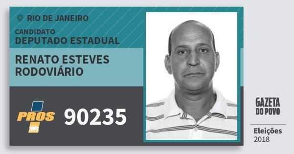Santinho Renato Esteves Rodoviário 90235 (PROS) Deputado Estadual | Rio de Janeiro | Eleições 2018