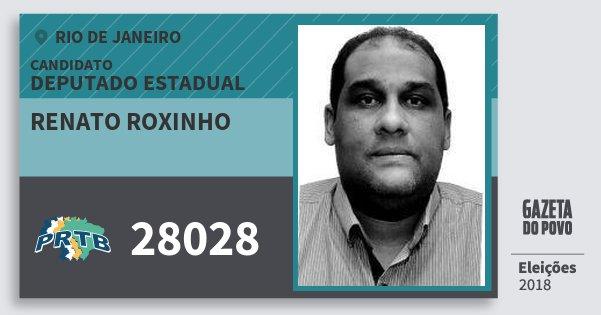 Santinho Renato Roxinho 28028 (PRTB) Deputado Estadual   Rio de Janeiro   Eleições 2018