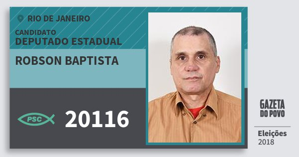 Santinho Robson Baptista 20116 (PSC) Deputado Estadual | Rio de Janeiro | Eleições 2018