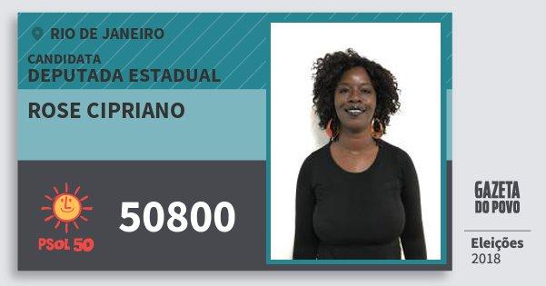 Santinho Rose Cipriano 50800 (PSOL) Deputada Estadual | Rio de Janeiro | Eleições 2018