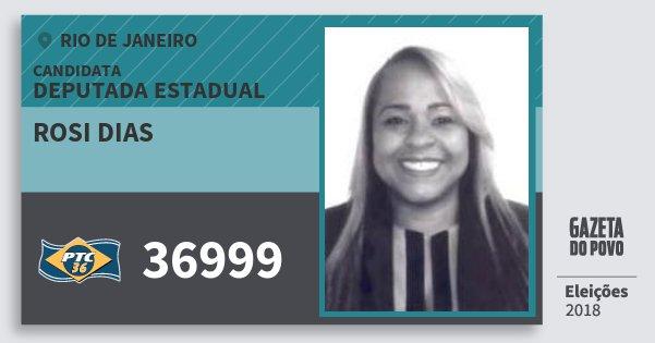 Santinho Rosi Dias 36999 (PTC) Deputada Estadual | Rio de Janeiro | Eleições 2018