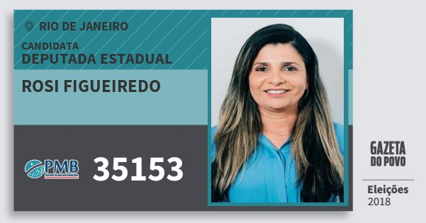 Santinho Rosi Figueiredo 35153 (PMB) Deputada Estadual | Rio de Janeiro | Eleições 2018