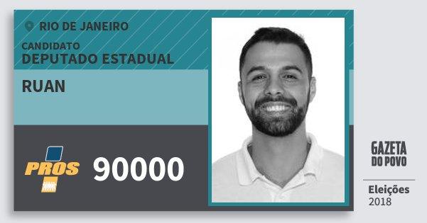 Santinho Ruan 90000 (PROS) Deputado Estadual | Rio de Janeiro | Eleições 2018