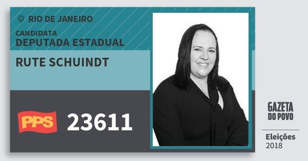 Santinho Rute Schuindt 23611 (PPS) Deputada Estadual   Rio de Janeiro   Eleições 2018