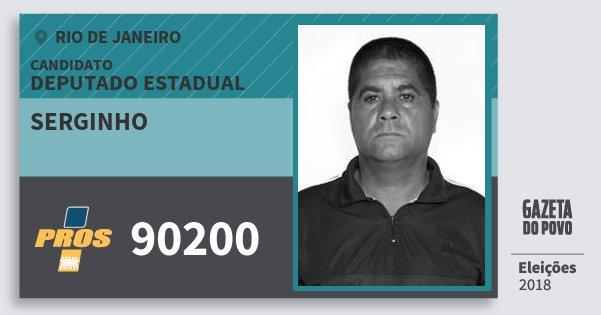 Santinho Serginho 90200 (PROS) Deputado Estadual | Rio de Janeiro | Eleições 2018